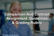 Comparison And Contrast Assignment  Guidelines & Grading Rubric