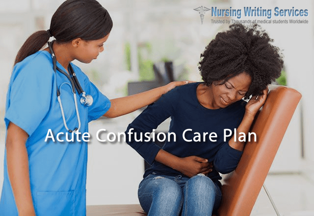 Acute Confusion Care Plan