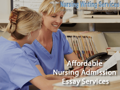 Affordable Nursing Admission Essay
