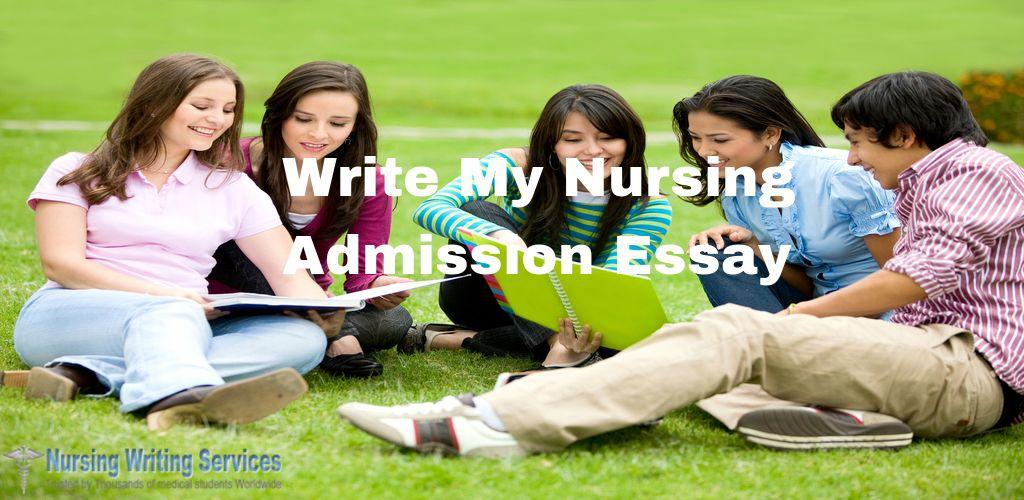 Can You Write My Nursing Admission Essay
