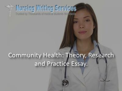 Community Health: Theory, Research and Practice Essay