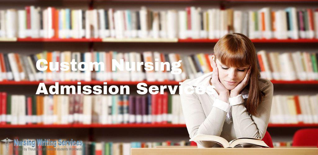 Custom Nursing Admission Services