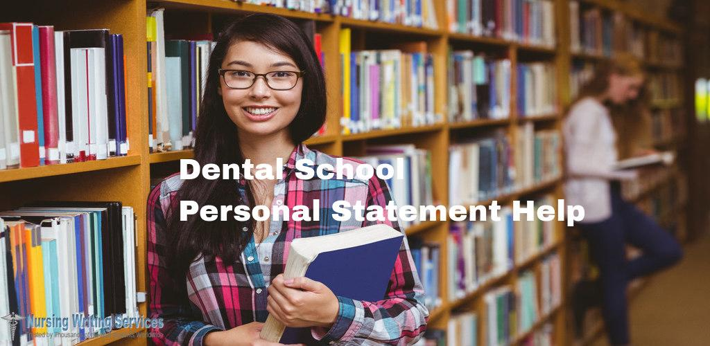Dental School Personal Statement Writing Help