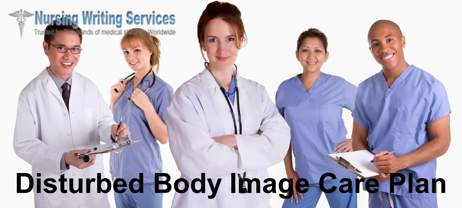 Disturbed Body Image Care Plan Writing Services