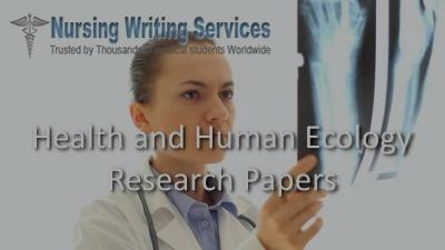 Health and Human Ecology Research Paper