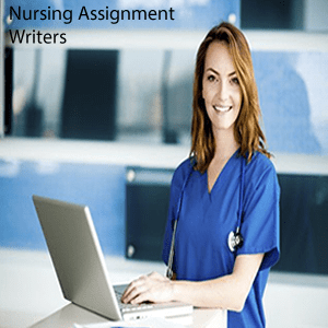 Nursing Assignment  Writers