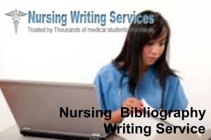 Nursing  Bibliography Writing Services