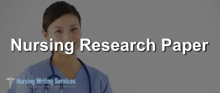 Nursing Research Paper Writing Service