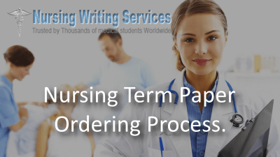 Nursing Term Paper Ordering Process
