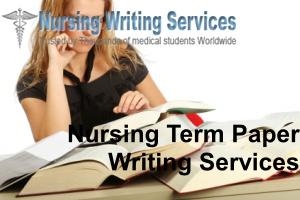 Nursing Term Paper Writing Services