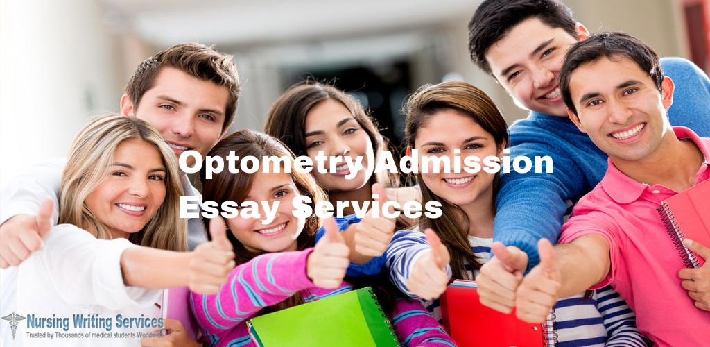 Optometry Admission Essay Services