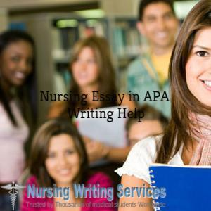 Nursing Essay Apa Writing Help Best Nursing Essays Nursing Essay Apa Writing Help