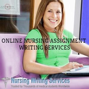 Nursing Assignment Writing Assistance