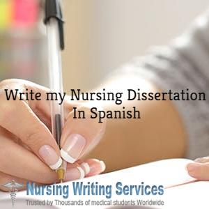 Write  My Nursing Spanish  Dissertation
