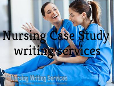 Nursing Case Study writing services