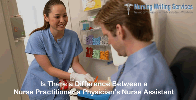 Is There a Difference Between a Nurse Practitioner a Physician's Nurse Assistant