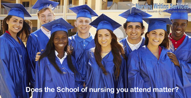 Does the School of nursing you attend matter?