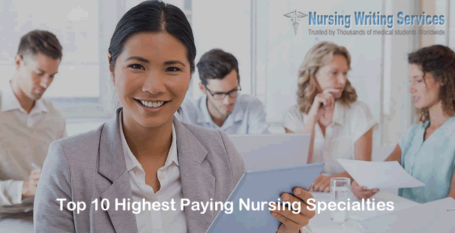 Top 10 Highest Paying Nursing Specialties