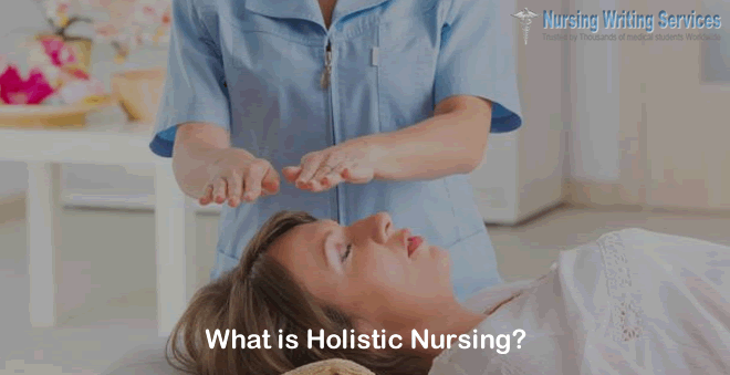 What is Holistic Nursing?