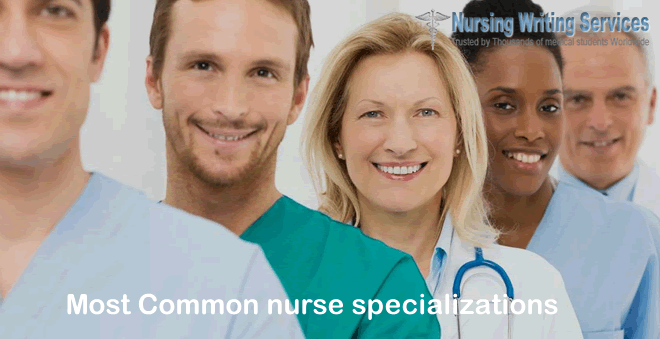 Most Common nurse specializations