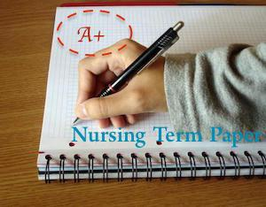 cheap reliable nursing term paper writing services nursing term paper writing services
