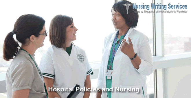 Hospital Policies and Nursing