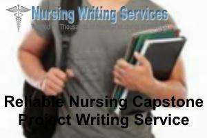 Reliable Nursing Capstone Project Writing Service