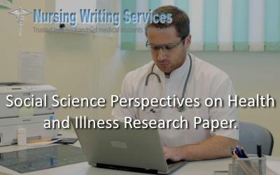social science perspectives on health and illness research paper