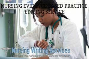 Nursing Evidence Based Practice Editing services