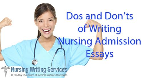 do and dont's of writing nursing admission essays
