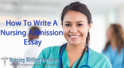 How to Write Nursing Admission Essays
