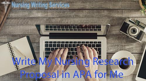 write my nursing research proposal in APA